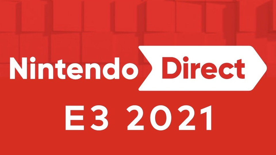「Nintendo Direct E3 2021」は6月16日(水)午前1時より放送!